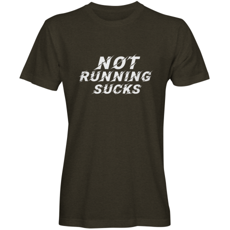 MEN'S NOT RUNNING SUCKS T-SHIRT
